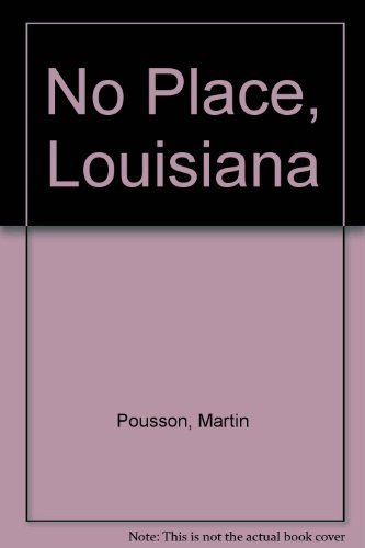 9781573221993: No Place, Louisiana