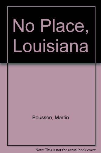 9781573221993: No Place, Louisiana