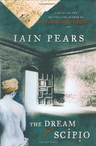 The Dream of Scipio: Pears, Iain