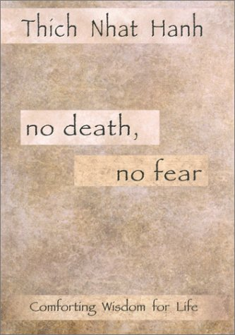 9781573222211: No Death, No Fear: Comforting Wisdom for Life
