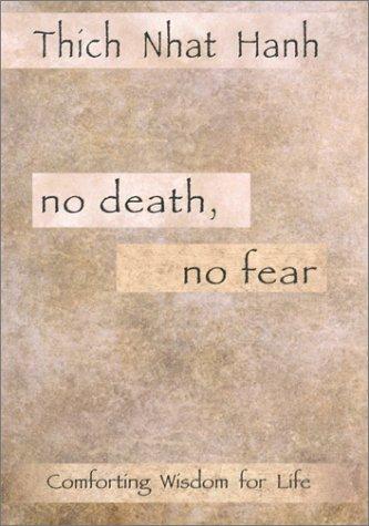 9781573222211: No Death, No Fear: Comforting Wisdom for Life