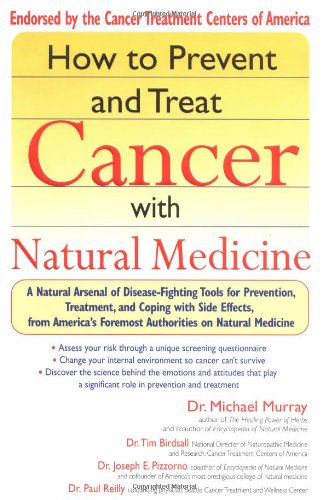 How to Prevent and Treat Cancer with: Michael T. Murray,