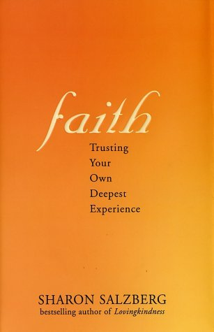 9781573222280: Faith: Trusting Your Own Deepest Experience