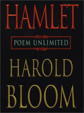 Hamlet: Poem Unlimited: Bloom, Harold