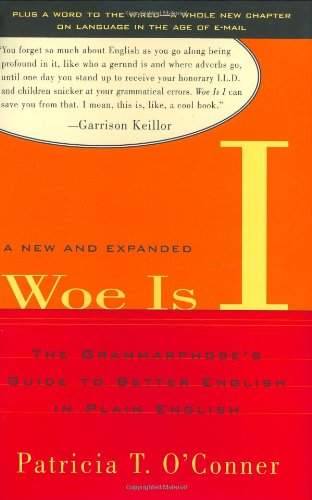9781573222525: Woe Is I: The Grammarphobe's Guide to Better English in Plain English, Second Edition