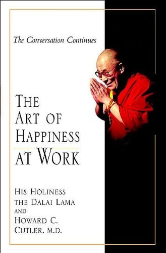 9781573222617: The Art of Happiness at Work