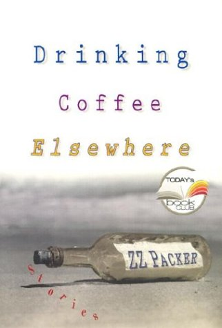 9781573222624: Drinking Coffee Elsewhere (Today Show Book Club #11)