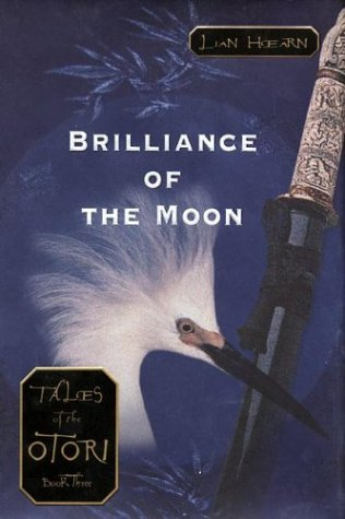 Brilliance of the Moon (Tales of the: Hearn, Lian