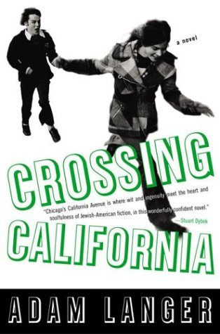 Crossing California (Signed First Edition): Adam Langer