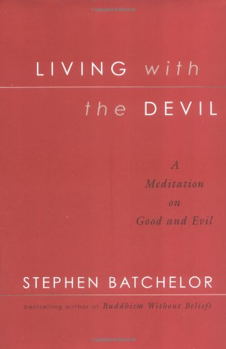 9781573222761: Living with the Devil: A Meditation on Good and Evil