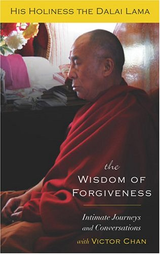 9781573222778: The Wisdom of Forgiveness: Intimate Journeys and Conversations