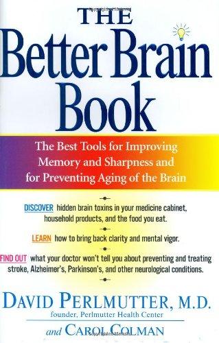 The Better Brain Book: Carol Colman; David Perlmutter