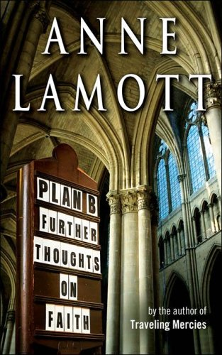 Plan B: Further Thoughts On Faith (SIGNED)