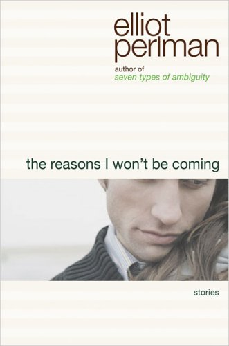 9781573223218: The Reasons I Won't Be Coming