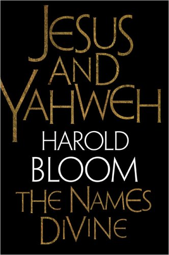 JESUS AND YAHWEH: The Names Divine