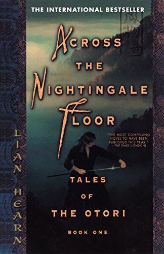 9781573223324: Across the Nightingale Floor (Tales of the Otori, Book 1)