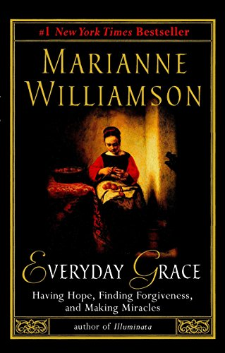 Everyday Grace: Marianne Williamson