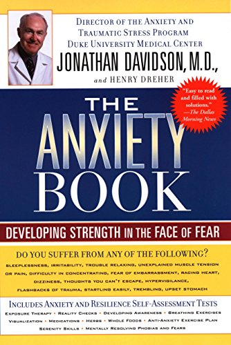 9781573223768: The Anxiety Book: Developing Strength in the Face of Fear