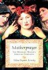 9781573225533: Motherprayer: A Pregnant Woman's Spiritual Companion