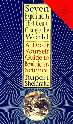 9781573225649: Seven Experiments That Could Change the World: A Do-it-Yourself Guide to Revolutionary Science