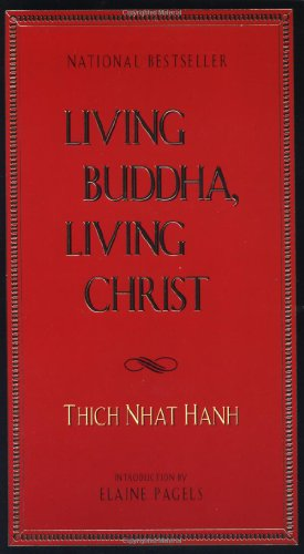 9781573225687: Living Buddha, Living Christ