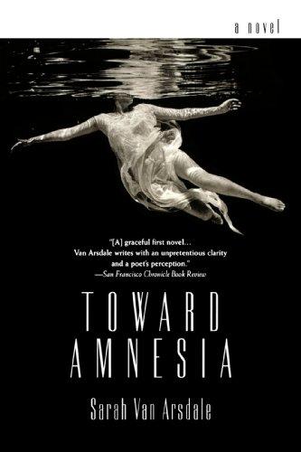 Toward Amnesia: Van Arsdale, Sarah