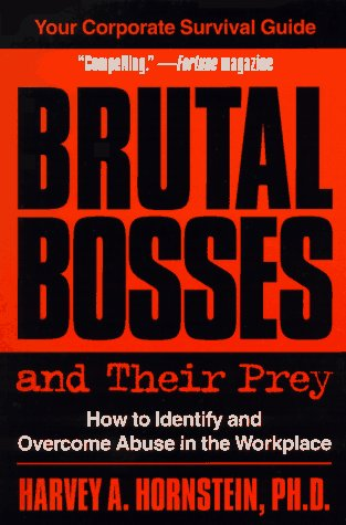 9781573225861: Brutal Bosses and Their Prey