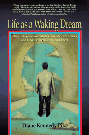 Life as a Waking Dream