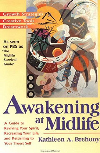 9781573226325: Awakening at Midlife: Realizing Your Potential for Growth and Change