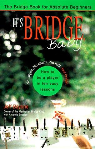 9781573226783: It's Bridge, Baby