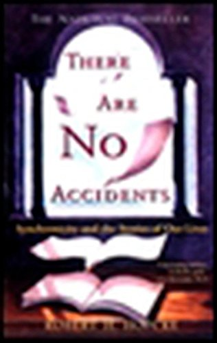 9781573226813: There Are No Accidents: Synchronicity and the Stories of Our Lives