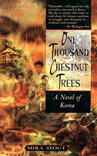 9781573227384: One Thousand Chestnut Trees: A Novel of Korea