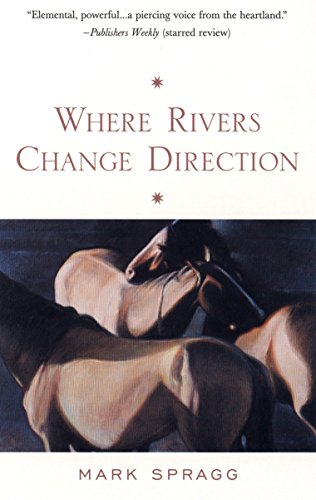 9781573228251: Where Rivers Change Direction