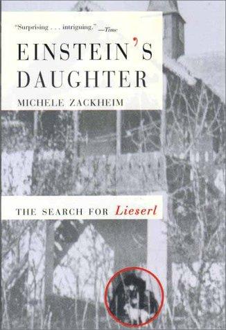 9781573228367: Einstein's Daughter: The Search for Lieserl