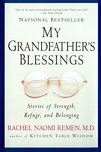 MY GRANDFATHER'S BLESSINGS : STORIES OF
