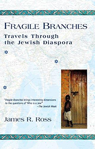 9781573228954: Fragile Branches: Travels through the Jewish Diaspora
