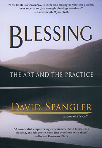 9781573229340: Blessing: The Art and the Practice