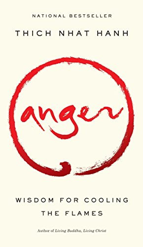 9781573229371: Anger: Wisdom for Cooling the Flames