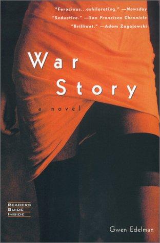 War Story: Edelman, Gwen