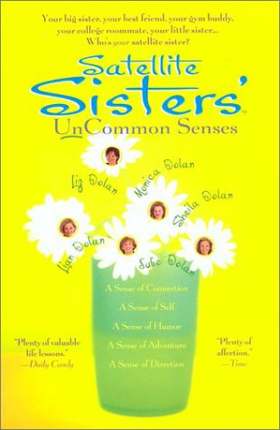 9781573229548: Satellite Sisters' Uncommon Senses