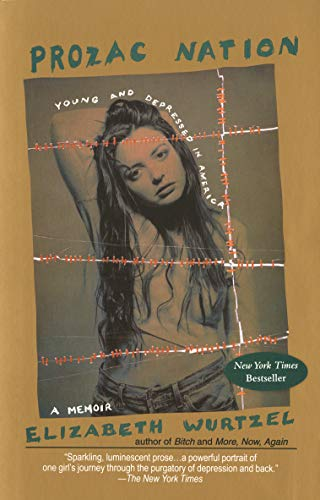 9781573229623: Prozac Nation: Young and Depressed in America