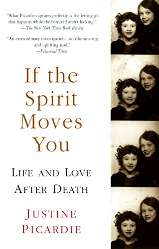 9781573229920: If the Spirit Moves You: Life and Love after Death