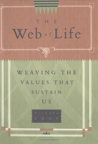 9781573240369: The Web of Life: Weaving the Values That Sustain Us