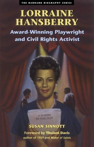 9781573240932: Lorraine Hansberry: AwardWinning Playwright and Civil Rights Activist (The Barnard Biography Series)