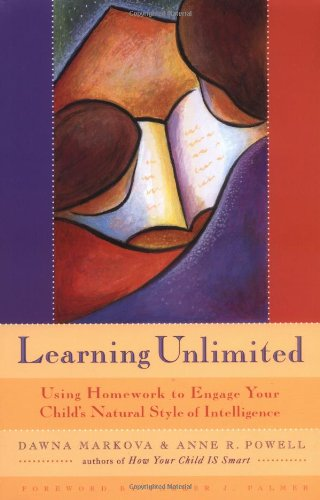 Learning Unlimited: Using Homework to Engage Your: Markova, Dawna; Powell,