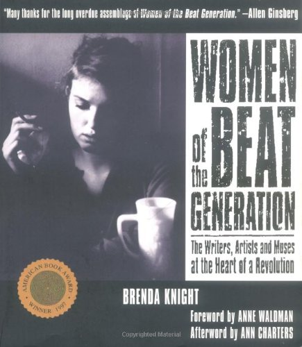 9781573241380: Women of the Beat Generation: The Writers, Artists and Muses at the Heart of a Revolution