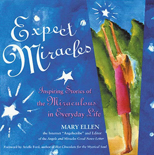 9781573241588: Expect Miracles