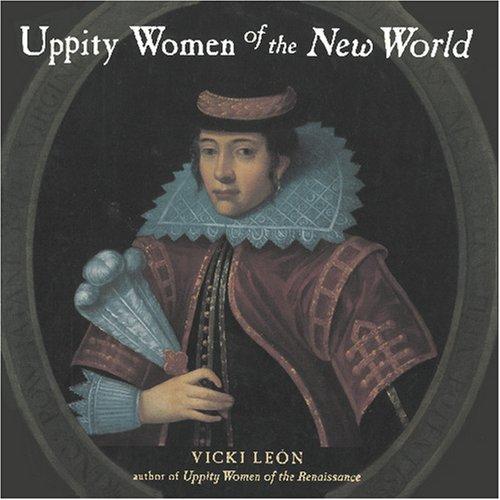 Uppity Women of the New World (Uppity: Leon, Vicki