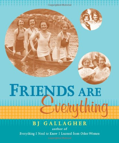 9781573242004: Friends Are Everything