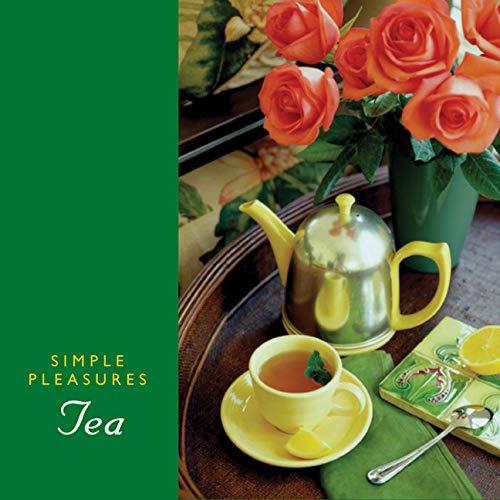 9781573242172: Simple Pleasures Of Tea